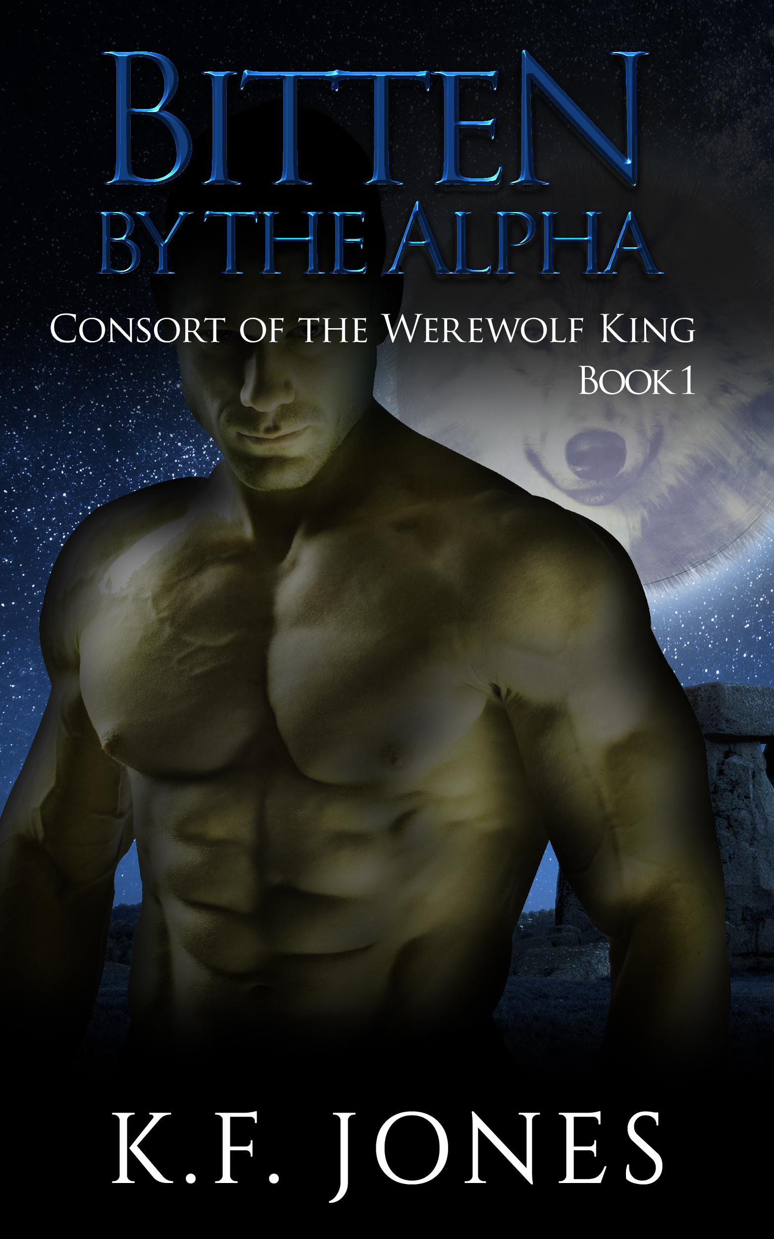 Bitten by the Alpha - Consort of the Werewolf King Book 1