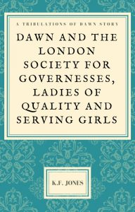 Dawn and the London Society Cover