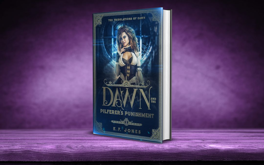 New Release: Dawn and The Pilferer's Punishment