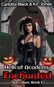 Enchanted - Hellcat Academy Book 1